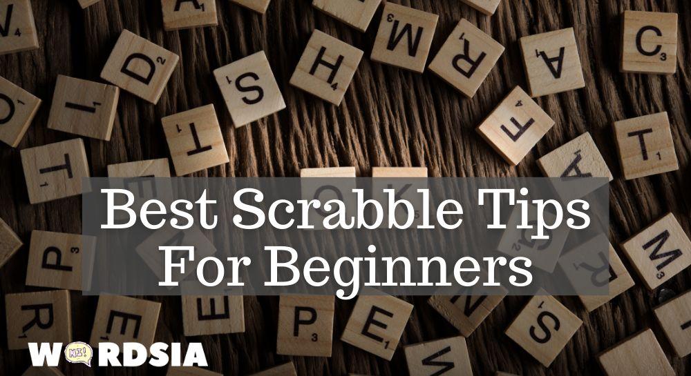 Best Scrabble Tips For Beginners