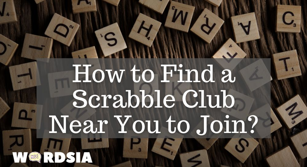How to Find a Scrabble Club Near You to Join?